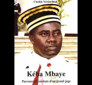 PARCOURS ET COMBATS D'UN GRAND JUGE - Cheikh Yérim Seck : 10 000 F CFA