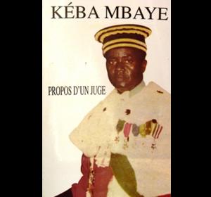 PROPOS D'UN JUGE - Juge Kéba Mbaye : 10 000 F CFA